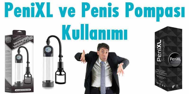 penis büyütücü kullanımı